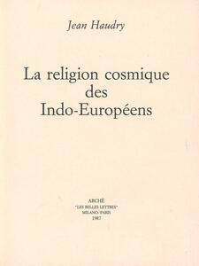 La religion cosmique des indo-européens