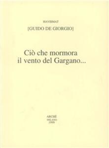Ciò che mormora il vento del Gargano....pdf