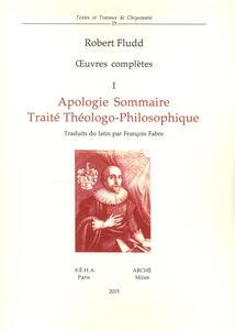 Apologie sommaire. Traité thèologo-philosophique. Traduit du latin par François Fabre