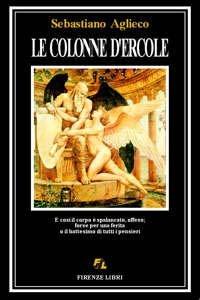 Le Le colonne d'Ercole - Aglieco Sebastiano - wuz.it