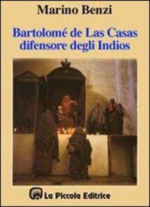 Bartolomé de Las Casas, il difensore degli indios