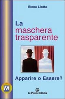 Squillogame.it La maschera trasparente. Essere o apparire? Image
