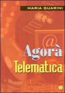Agorà telematica - Maria Guarini - copertina