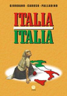 Italia Italia - Nicola Giordano,Antonio Caruso,Giovanni Palladino - copertina