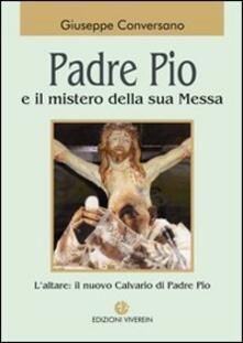 Camfeed.it Padre Pio e il mistero della sua messa Image