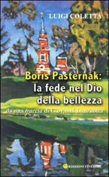 Mercatinidinataletorino.it Borìs Pasternàk: la fede nel Dio della bellezza. Da una traccia di Giovanni Lanzilotta Image