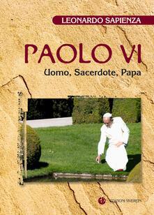 Paolo VI. Uomo, sacerdote, papa.pdf
