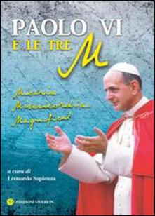 Paolo VI e le tre M. Miseria, Misericordia, Magnificat - copertina