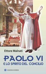 Paolo VI e lo spirito del Concilio