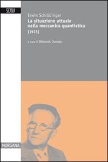 La situazione attuale nella meccanica quantistica (1935).pdf