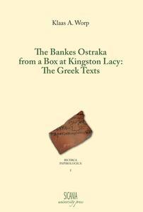 The bankes Ostraka from a box at Kingston Lacy: the greek texts