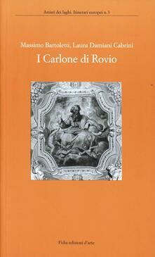 I Carlone di Rovio - Massimo Bartoletti,Laura Damiani Cabrini - copertina
