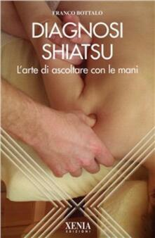 Daddyswing.es La diagnosi shiatsu. L'arte di ascoltare con le mani Image