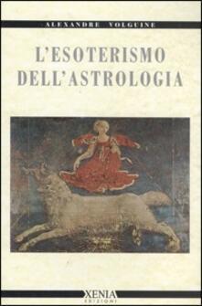 L esoterismo dellastrologia.pdf