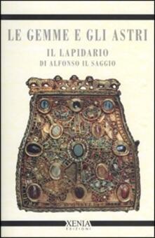 Antondemarirreguera.es Le gemme e gli astri. Il lapidario di Alfonso il Saggio Image