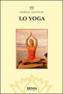 Lo yoga - Marilia Albanese - copertina