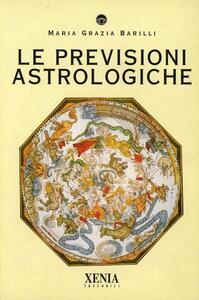 Le previsioni astrologiche
