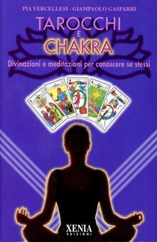 Cocktaillab.it Tarocchi e chakra. Divinazioni e meditazioni per conoscere se stessi. Con 22 carte Image