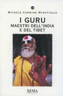 I guru. Maestri dellIndia e del Tibet.pdf