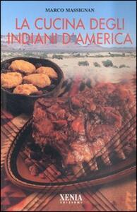 La cucina degli indiani d'America