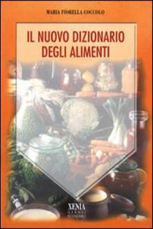 Fondazionesergioperlamusica.it Il nuovo dizionario degli alimenti Image