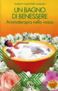 Un bagno di benessere. Aromaterapia nella vasca