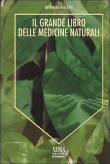 Fondazionesergioperlamusica.it Il grande libro delle medicine naturali Image