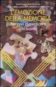 L emozione della memoria. Per non dimenticare chi siamo.pdf