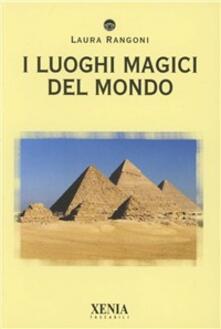 I luoghi magici del mondo.pdf