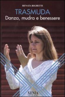 Trasmuda. Danza, mudra e benessere.pdf