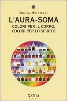 Voluntariadobaleares2014.es L' aura-soma. Colori per il corpo, colori per lo spirito Image