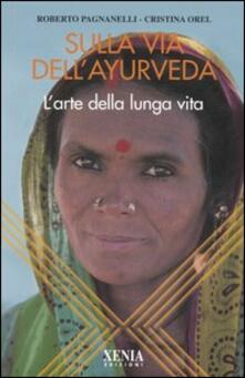 Antondemarirreguera.es Sulla via dell'ayurveda. L'arte della lunga vita Image