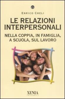 Antondemarirreguera.es Le relazioni interpersonali. Nella coppia, in famiglia, a scuola, sul lavoro Image