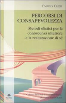 Percorsi di consapevolezza. Metodi olistici per la conoscenza interiore e la realizzazione di sé.pdf