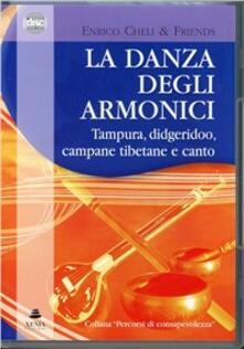 Winniearcher.com La danza degli armonici. Tampura, didgeridoo, campane tibetane e canto. CD Audio Image