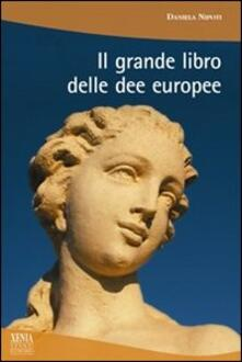 Parcoarenas.it Il grande libro delle dee europee Image