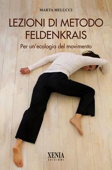 Camfeed.it Lezioni di metodo Feldenkrais. Per un'ecologia del movimento Image