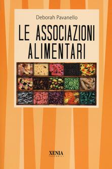 Le associazioni alimentari - Deborah Pavanello - copertina