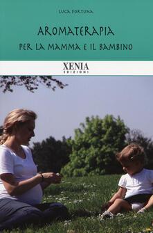 Premioquesti.it Aromaterapia per la mamma e il bambino Image