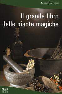 Il grande libro delle piante magiche