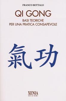 Listadelpopolo.it Qi gong. Basi teoriche per una pratica consapevole Image