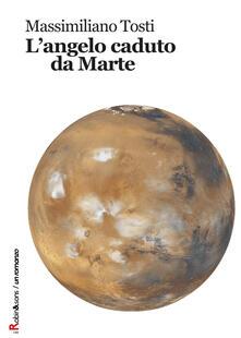 L' angelo caduto da Marte - Massimiliano Tosti - copertina