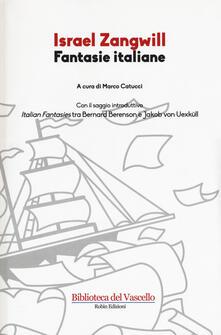 Fantasie italiane - Israel Zangwill - copertina