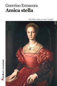 Amica stella - Guerrino Ermacora - copertina