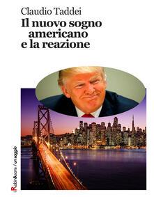 Il nuovo sogno americano e la reazione - Claudio Taddei - copertina