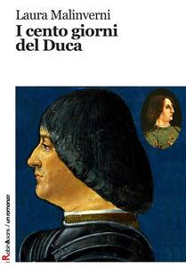 I cento giorni del duca - Laura Malinverni - copertina