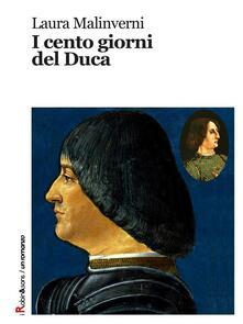 I cento giorni del Duca - Laura Malinverni - ebook