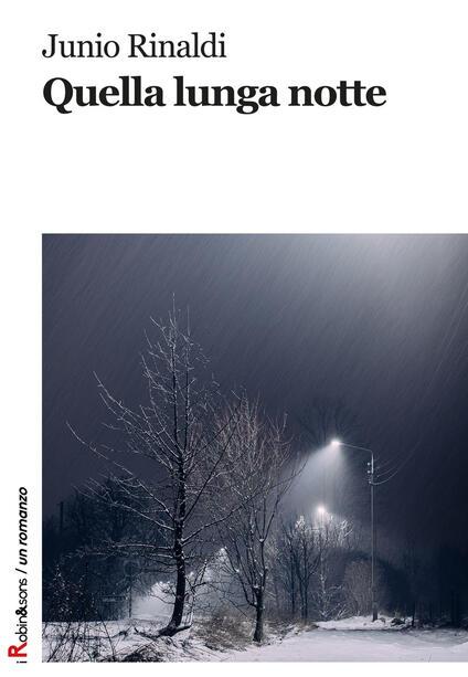 Quella lunga notte - Junio Rinaldi - copertina