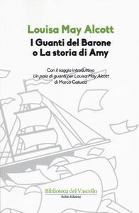 I guanti del Barone o La storia di Amy - Louisa May Alcott - copertina