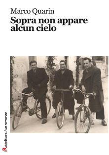 Sopra non appare alcun cielo - Marco Quarin - copertina